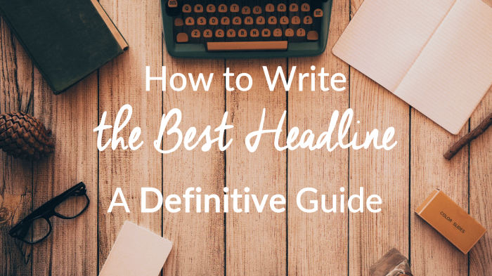 How to Write the Best Headline – A Definitive Guide